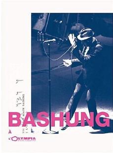 Alain Bashung - DVD « Alain Bashung à l'Olympia » - Universal - 2009.