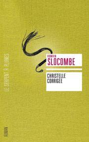 BDSM Littérature : Christelle corrigée,  roman de Romain Slocombe - Editions Le Serpent à Plumes - mars 2009.