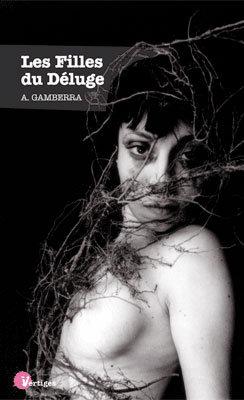 """BDSM Littérature: """"Les Filles du Déluge"""" recueil de textes d'Alexandre Gamberra publié aux Editions Tabou en mars 2010, photographie de couverture Jean-Pierre Rey."""