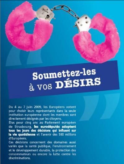 BDSM Thème de la campagne pour les Elections Européennes du PEJ les menottes: Soumettez-les à vos désirs.
