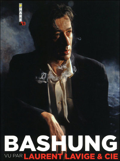 « Bashung vu par Laurent Lavige et Cie », Collection « Phare's », Editions Hugo Image, novembre 2009.