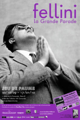Fellini, La Grande Parade Affiche de l'exposition au Musée du Jeu de Paume Paris 2009.