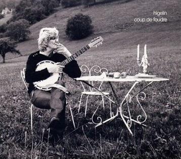 """Jacques Higelin, album """"Coup de Foudre"""", février 2010, EMI, """"Egéries, muses et modèles""""..."""