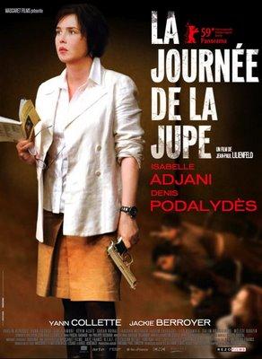 """""""la journée de la jupe"""" un film de Jean-Paul Lilienfeld avec Isabelle Adjani 2009 AURORAWEBLOG."""