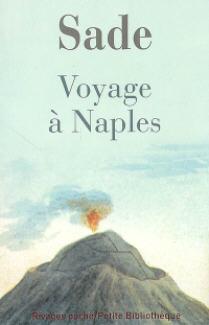 """Sade """"Voyage à Naples"""" dans son édition chez Rivages Poche mai 2008"""