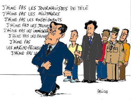 Sarkozy Ceux qu'il n'aime pas dessin humoristique de Delize 2 juillet 2008