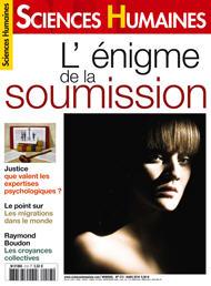 """Revue """"Sciences Humaines"""", mars 2010, dossier """"L'Enigme de la Soumission"""" autour de l'Expérience Milgram et des dangers de la société actuelle."""