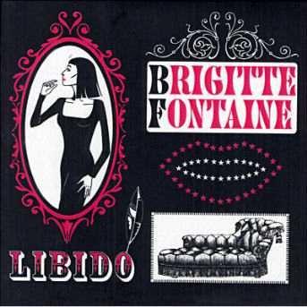 Brigitte Fontaine Libido 2006 Polydor