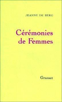 Catherine Robbe-Grillet Jeanne de Berg AURORAWEBLOG