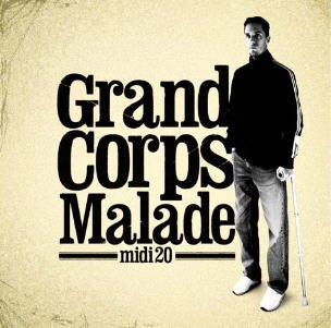 Grand Corps Malade Midi 20 Universal 2006 AURORAWEBLOG