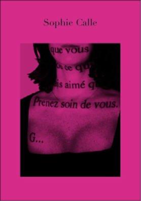 Couverture du livre de l'exposition Prenez soin de vous par Sophie Calle Editions Actes Sud